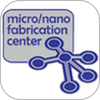 The Micro Nano Fabrication Center
