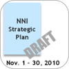 Requests for Public Comment on the NNI Strategic Plan