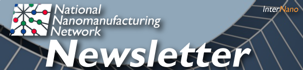 National Nanomanufacturing Network  Newsletter