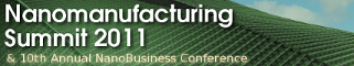 Nanomanufacturing Summit 2011