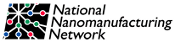 National Nanomanufacturing Network