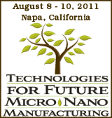 Technologies for Future Micro-Nano Manufacturing