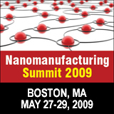 Nanomanufacturing Summit 2009