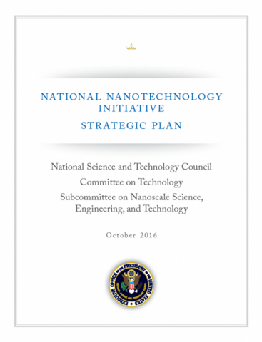 2016 National Nanotechnology Initiative (NNI) Strategic Plan